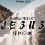 Jesus - 15. Juni 2019 - 19:30